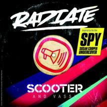 Scooter (Radiate (Spy Version))