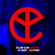 Yellow Claw (Good Day)