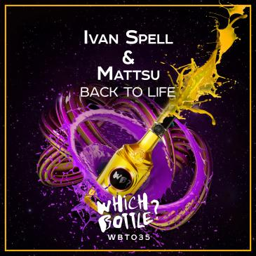 Ivan Spell & Mattsu (Back To Life (Radio Edit))