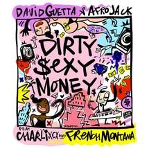 David Guetta & Afrojack feat. Charli XCX & French Montana (Dirty Sexy Money)