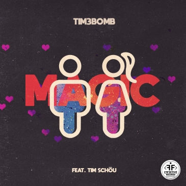 Tim3bomb feat. Tim Schou (Magic )